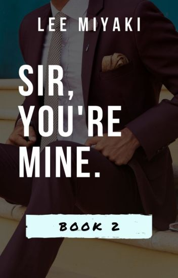 Sir, You're Mine. Published by Lifebooks