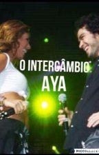 O intercâmbio AyA  by Anahipportilla