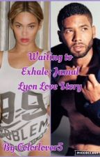 Waiting To Exhale: A Jamal Lyon Love Story by Colorlover5