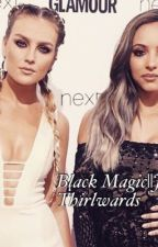 Black Magic||Jerrie Thirlwards by kaylswritessometimes