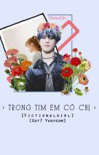 [Fictionalgirl][Got7 Yugyeom] Phía Cuối Con Đường by Yinn135