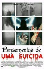 Pensamentos De Uma Suicida by NessahLouka