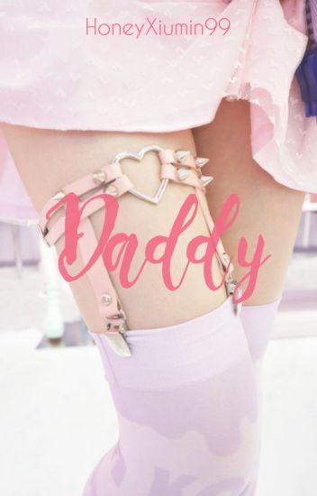 Daddy [XiuChen]