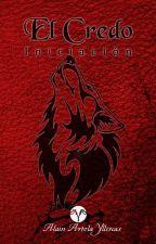 El Credo - El libro rojo #YTW by AlainArtolaYllescas