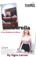 Cinderella (a Tom Hiddleston fanfic) by SigneLarsen1