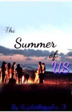 The Summer of Us by Hayitsalexandra