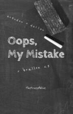 Oops, My Mistake // Brallon by TheTruestBlue