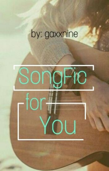 Songfic For You Rest Wattpad
