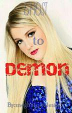 Ghost To Demon (Complete) by meghanslittlesist3r