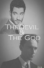 The Devil And The God [Lucifer Loki Crossover](UNDER EDITING) by RandomAlex99