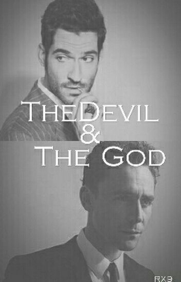 The Devil & The God [Lucifer&Loki Book 1]  [COMPLETE]