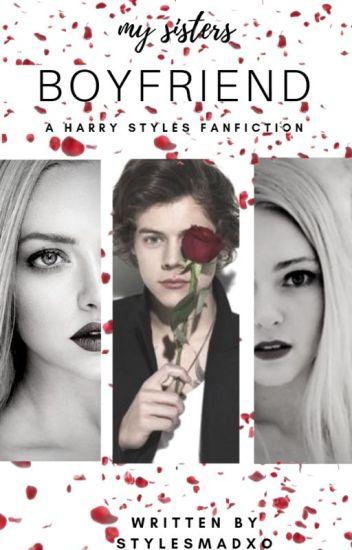 He's My Sisters Boyfriend ~ Harry Styles.