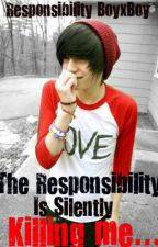 Responsibility BoyxBoy by HaleighMaines
