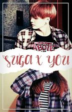 [Fanfiction] Suga x YOU by sugabase