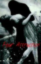 Fear Attraction by FateChristopher