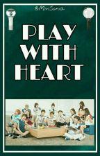 Play With Heart by KimKeyra