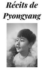 Récits de Pyongyang by tommyleroux