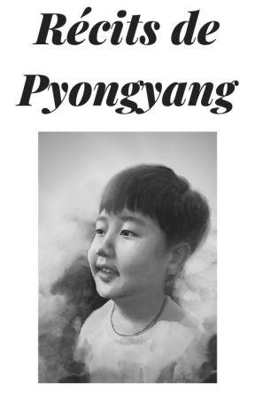 Récits de Pyongyang by armandleroux