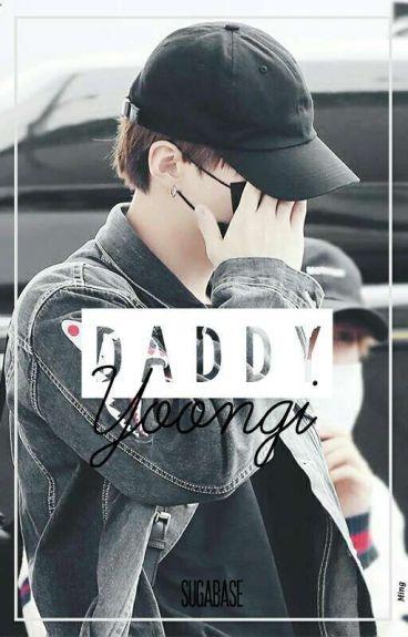 [FF BTS] Daddy Yoongi