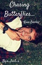 Chasing Butterflies ~Kian Lawley~ by x_Just_x