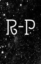 R-P {Complet pour le moment} by Monkey_D_Lucie
