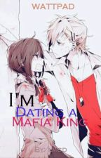 I'm Dating A Mafia King by LanderMilesDellomes