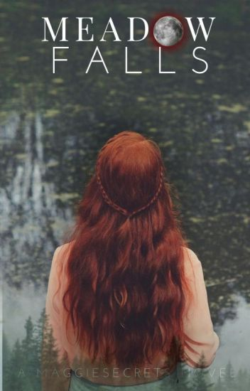 Meadow Falls - Book One