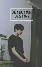 Detective Destiny [j.j.k] °THE END° by TaeManisdiaduk