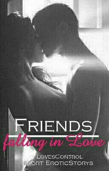 Friends - falling in Love