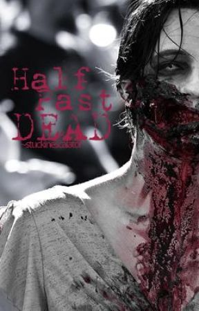 Half Past Dead by therapical