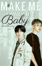 Make Me Conceive, Baby by chanbbuing