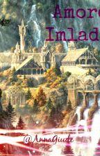 Amore a Imladris by AnnaGiude
