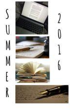 Concours écriture Summer 2016 by ChouetteMist6624