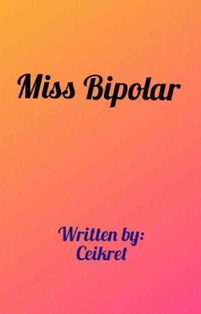 Miss Bipolar by ceikret