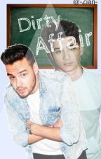 Dirty Affair || Ziam Mayne  by -Zian-
