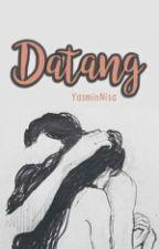 Datang ● C.H by YasminNisa