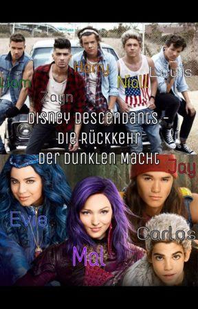 Disney Descendants - Die Rückkehr der dunklen Macht by NouisHoranson1D