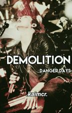 DEMOLITION **NEW** (Party Poison/Danger Days) by kaimcr