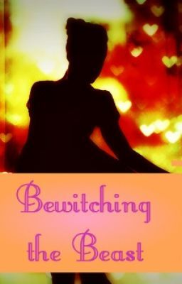 Bewitching the Beast