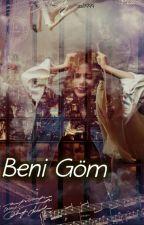 BENİ GÖM by black0088