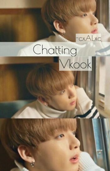 CHATTING [VKOOK]