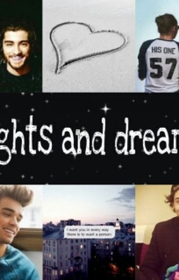 Lights and Dreams || Larry Stylinson [INCOMPLETA]