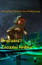 Dracania: Zrození hrdinů by Snajperka