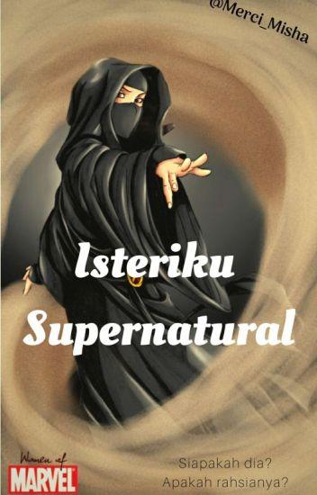 Isteriku Supernatural