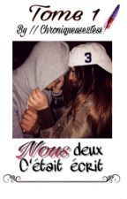 Chronique de Rebekah : Nous deux c'était écrit  by Chroniqueuse2Tess