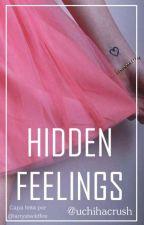 Hidden Feelings • Cellyu by uchihacrush