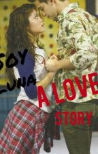 Soy Luna~A Love Story by xViolettaStoesselx