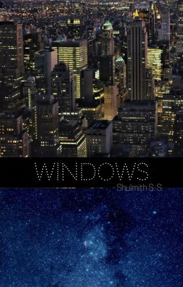 Windows by shutheauthor