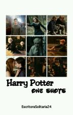 One Shots ~ Harry Potter by EscritoraSolitaria24