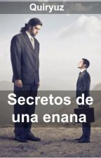 Secretos De Una Enana by Quiryuz